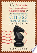 The Absolute Correspondence Championship of the United States Chess Federation  1976  2010