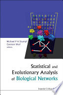 Statistical and Evolutionary Analysis of Biological Networks Wide Range Of Different Data Types In Biology