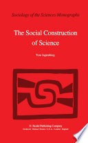 The Social Construction of Science