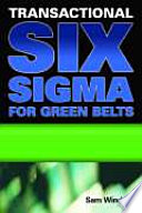 Transactional Six Sigma for Green Belts