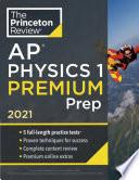 Princeton Review Ap Physics 1 Premium Prep 2021