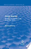 Cover Stories (Routledge Revivals) : from john buchanan to eric ambler, ian fleming...