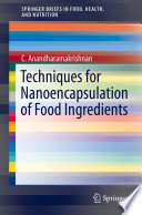 Techniques For Nanoencapsulation Of Food Ingredients book