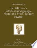 Scott Brown S Otorhinolaryngology Head And Neck Surgery 7ed