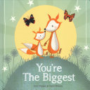 You Re The Biggest