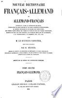Nouveau dictionnaire allemand-français et français-allemand ... par m. le docteur Schuster