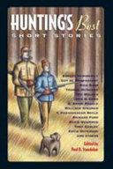 Hunting s Best Short Stories