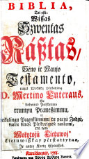 Biblia  tai esti  Wissas Szwentas R  sztas  S  no ir Naujo Testamento  pagal Wokiszk   P  rst  ttim   D  M  Luteraus     Lietuwiszkay p  rstattytas  ir antra kart   iszsp  ustas   Translated  under the supervision of Johann Jacob Quandt  by J  Behrendt  Philipp Ruhig and others  with a preface in German by J  J  Quandt  A short preface in Lithuanian is signed  A  F  S   R  R   i e  A  F  Schimelpfennig  The Psalter is based on Bretkun s version