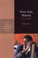 Your Sun, Manny