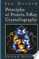 Principles Of Protein X Ray Crystallography book