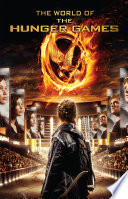 The World of the Hunger Games Book PDF