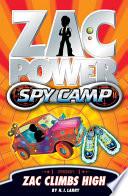 Zac Power Spy Camp  Zac Climbs High