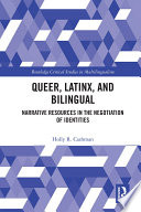 Queer  Latinx  and Bilingual