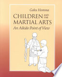 Children and the Martial Arts