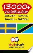 13000+ Swedish - Swahili Swahili - Swedish Vocabulary