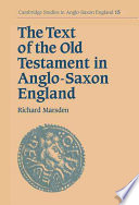 The Text of the Old Testament in Anglo Saxon England