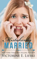 Mistakenly Married