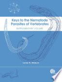 Keys to the Nematode Parasites of Vertebrates: Supplementary volume