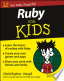Coding With Ruby For Kids For Dummies