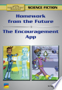 Homework from the Future  the Encouragement App