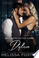 Bad Boys After Dark  Dylan  Bad Billionaires After Dark