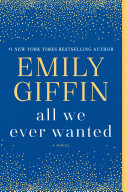 All We Ever Wanted Book
