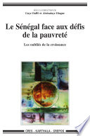Le Sénégal face aux défis de la pauvreté - Les oubliés de la croissance