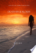 Death by Jealousy  Book  6 in the Caribbean Murder series
