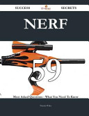 Nerf 59 Success Secrets 59 Most Asked Questions On Nerf What You Need To Know