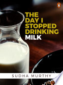 The Day I Stopped Drinking Milk Book PDF