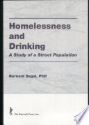 Homelessness and Drinking Gone Today Having Been Replaced By Street