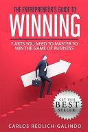 The Entrepreneur s Guide to Winning