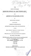 The New Universal Biographical Dictionary  and American Remembrancer of Departed Merit