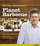 Steven Raichlen s Planet Barbecue