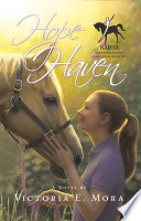 Hope Haven : first-rate disaster. even after she...