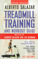 Precor Presents Alberto Salazar  the Treadmill Training and Workout Guide