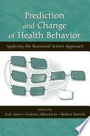 Prediction And Change Of Health Behavior