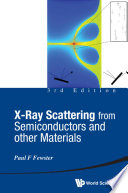X ray Scattering From Semiconductors And Other Materials  3rd Edition