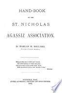 Handbook of the St  Nicholas Agassiz Associations Book PDF