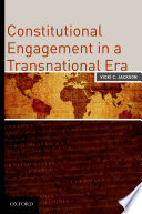 Constitutional Engagement in a Transnational Era Phenomena Affect Our Understanding Of The Role