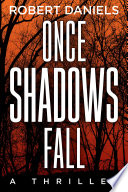 Once Shadows Fall : sturgis has earned her place as...