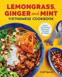 Lemongrass  Ginger and Mint Vietnamese Cookbook