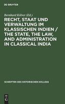 Recht, Staat und Verwaltung im klassischen Indien