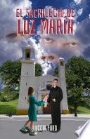 El Sacrilegio De Luz Mar A Spanish Edition