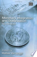 Monetary Integration And Dollarization book