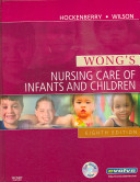 Wong s Nursing Care for Infants and Children   Text and Virtual Clinical Excursions 3 0 Package