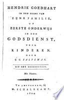 Hendrik Goedhart In Den Kring Van Zijne Familie Of Eerste Onderwijs In Den Godsdienst Voor Kinderen