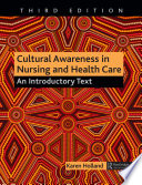 Cultural Awareness in Nursing and Health Care  Third Edition