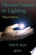 Human Factors in Lighting  Third Edition