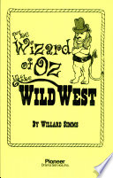 The Wizard Of Oz In The Wild West